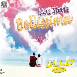 Una Storia Bellissima - Lillo Band