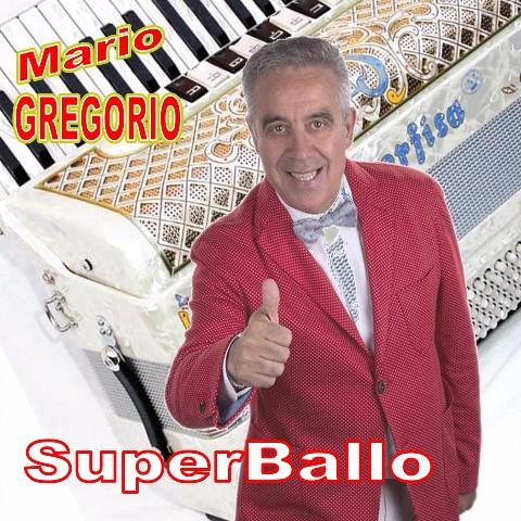 Super Ballo - Mario Gregorio