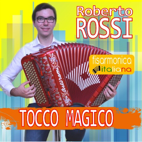 Tocco Magico - Roberto Rossi