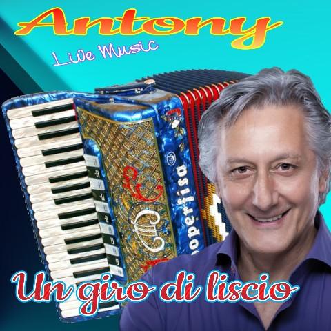 Un giro di Liscio - Antony Band